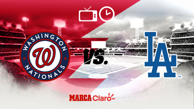 Washington Nationals vs Los Angeles Dodgers, horario y dónde ver en...